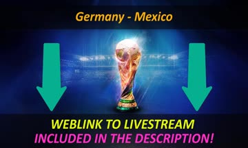 Watch germany vs mexico live streaming 2018 online for free now livegermany vs mexico live streaming 2018 online stopboris Images